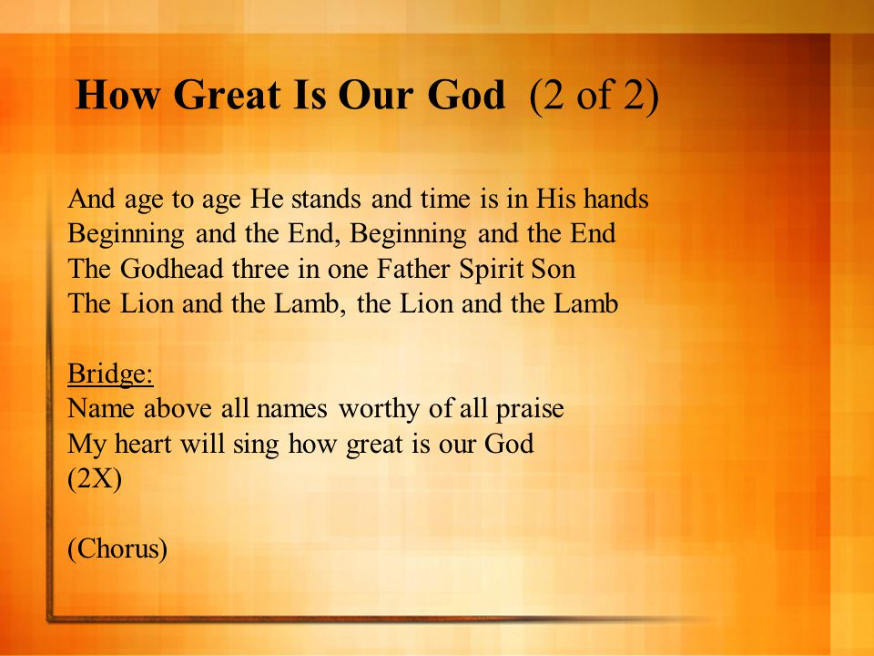 How Great Is Our God (2 of 2)