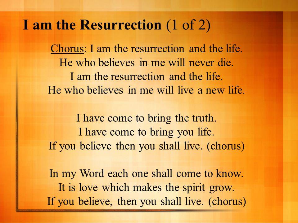 I am the Resurrection (1 of 2)