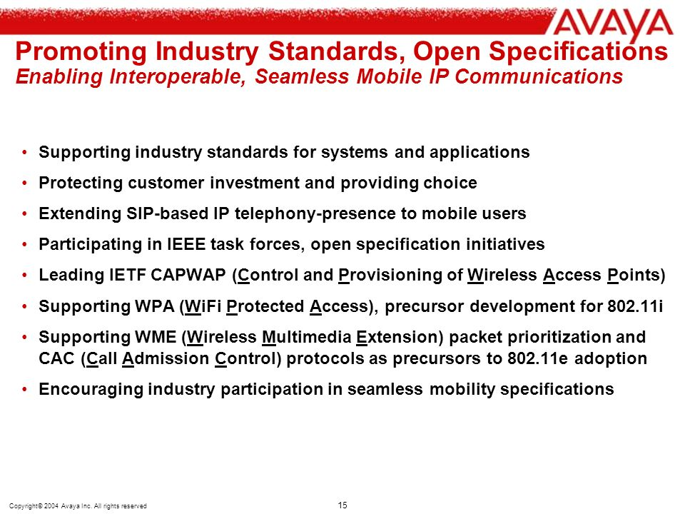 Promoting Industry Standards, Open Specifications Enabling Interoperable, Seamless Mobile IP Communications