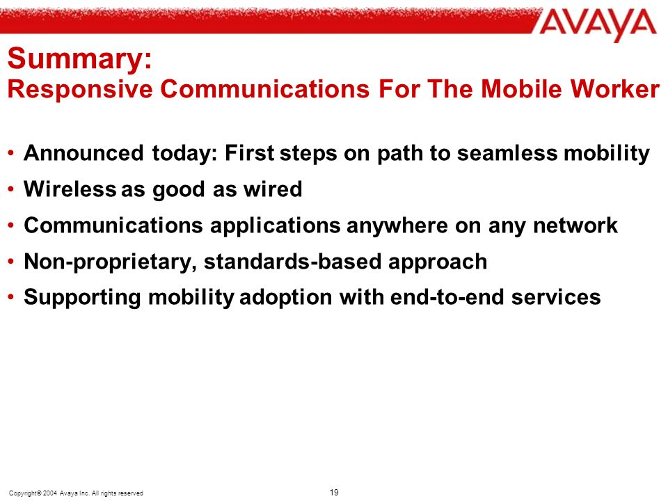 Summary: Responsive Communications For The Mobile Worker