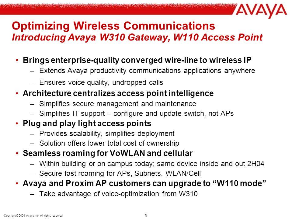 Optimizing Wireless Communications Introducing Avaya W310 Gateway, W110 Access Point