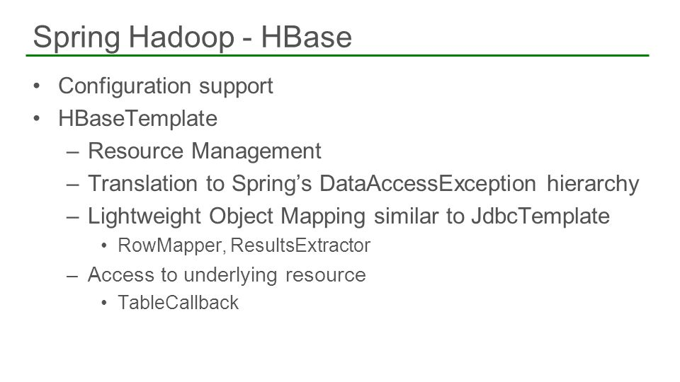 Spring Hadoop - HBase Configuration support HBaseTemplate