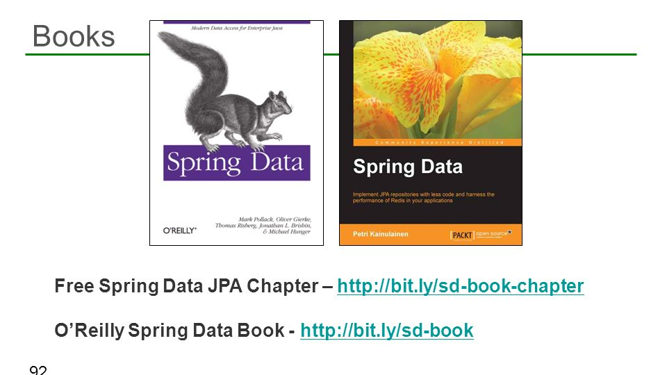 Books Free Spring Data JPA Chapter – http://bit.ly/sd-book-chapter