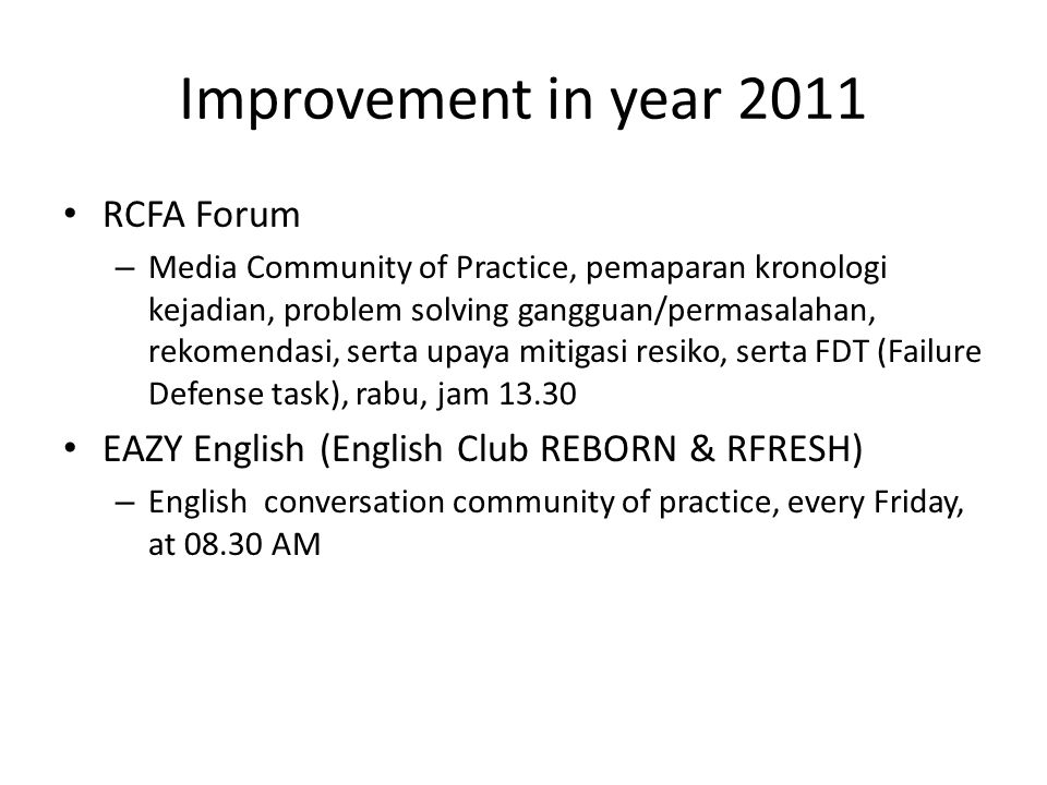 Improvement in year 2011 RCFA Forum