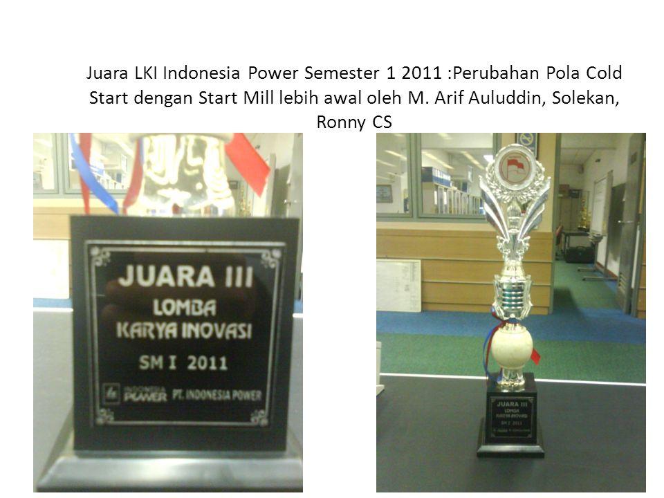 Juara LKI Indonesia Power Semester 1 2011 :Perubahan Pola Cold Start dengan Start Mill lebih awal oleh M.