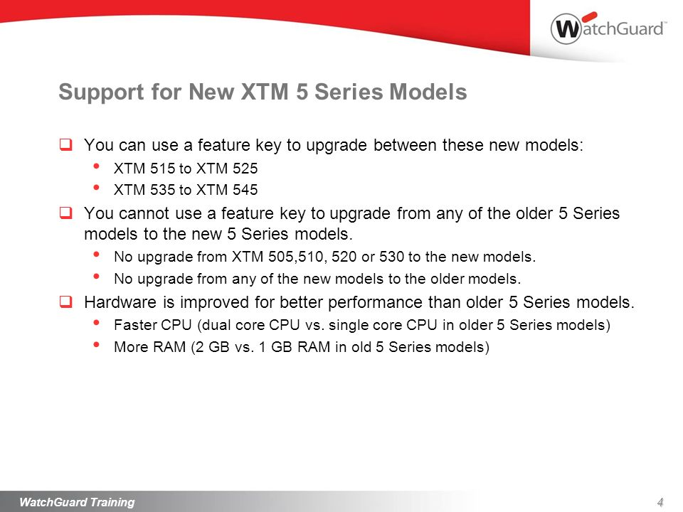 Support for New XTM 5 Series Models