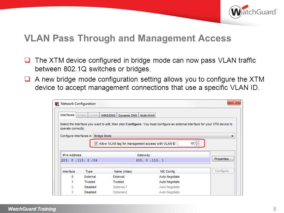 VLAN Pass Through and Management Access