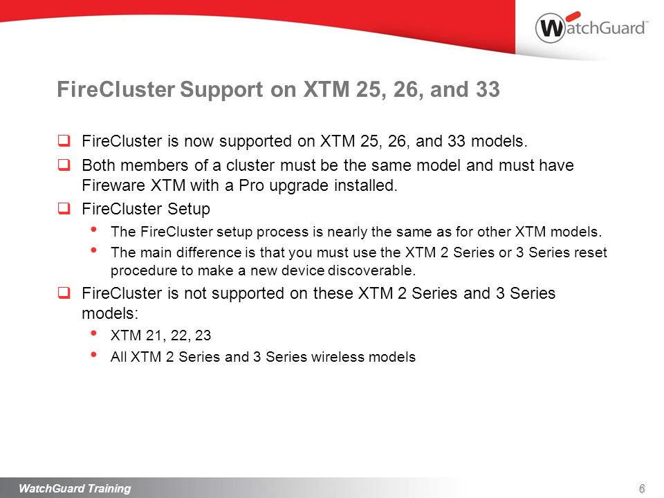 FireCluster Support on XTM 25, 26, and 33