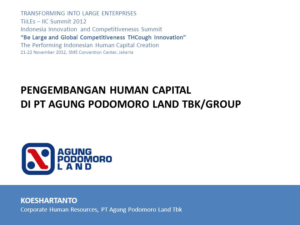 PENGEMBANGAN HUMAN CAPITAL DI PT AGUNG PODOMORO LAND TBK/GROUP