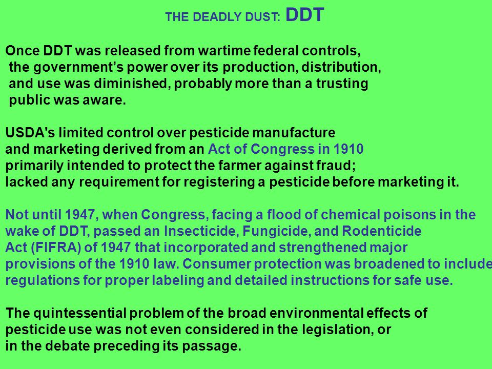 Once DDT was released from wartime federal controls,