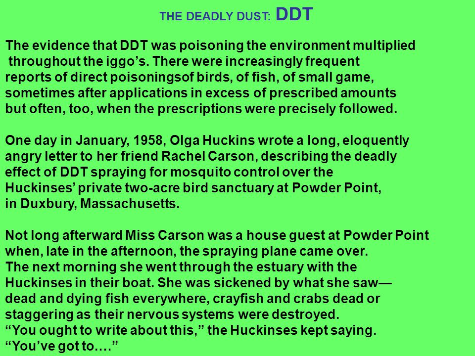 The evidence that DDT was poisoning the environment multiplied