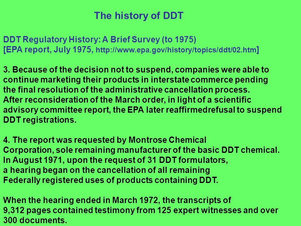 The history of DDT DDT Regulatory History: A Brief Survey (to 1975)
