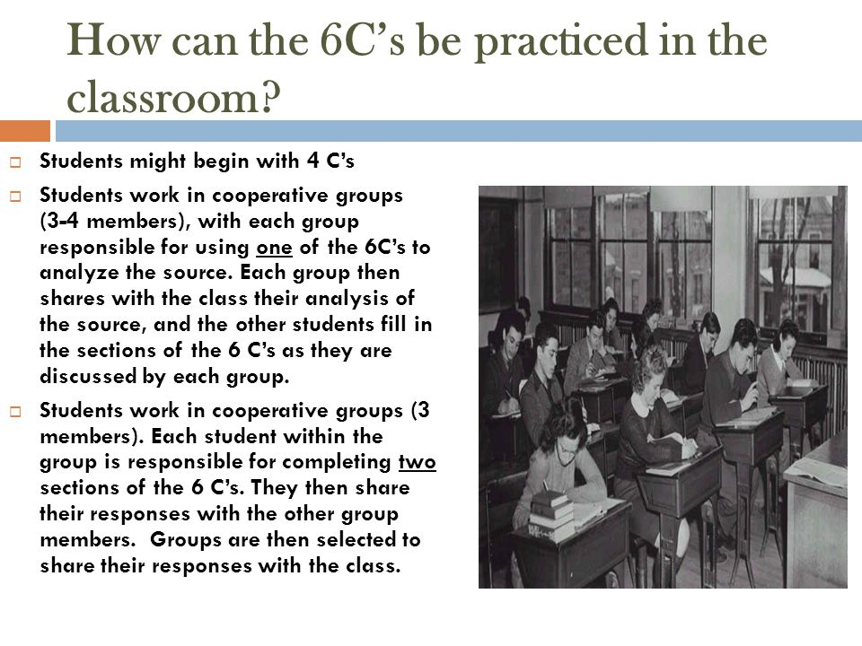 How can the 6C's be practiced in the classroom