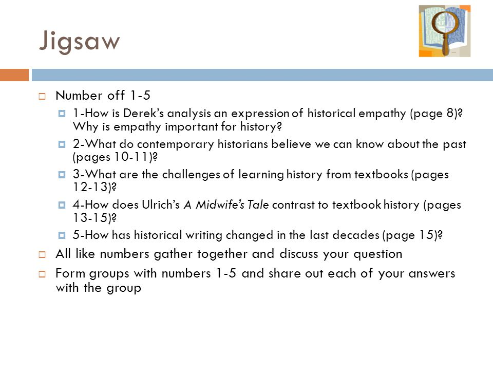 Jigsaw Number off 1-5. 1-How is Derek's analysis an expression of historical empathy (page 8) Why is empathy important for history