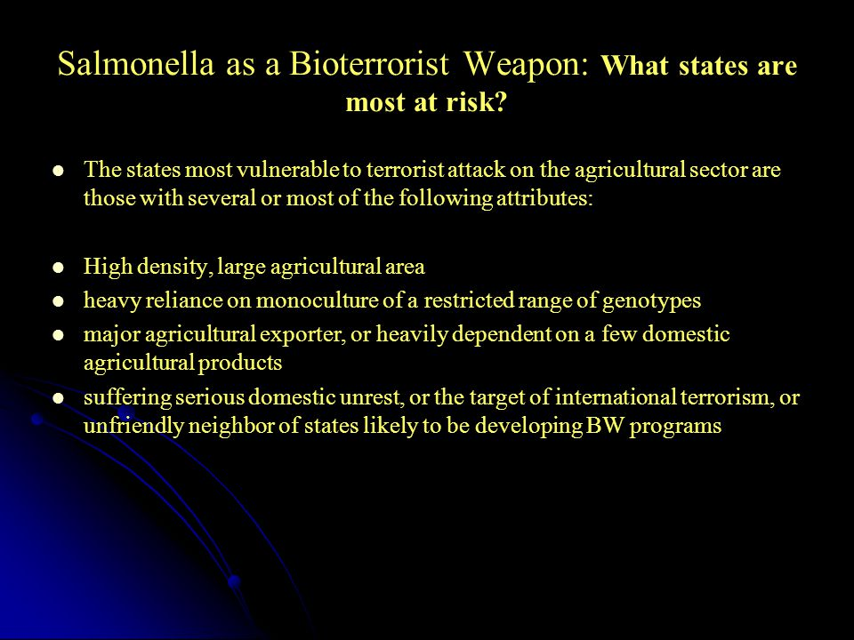 Salmonella as a Bioterrorist Weapon: What states are most at risk