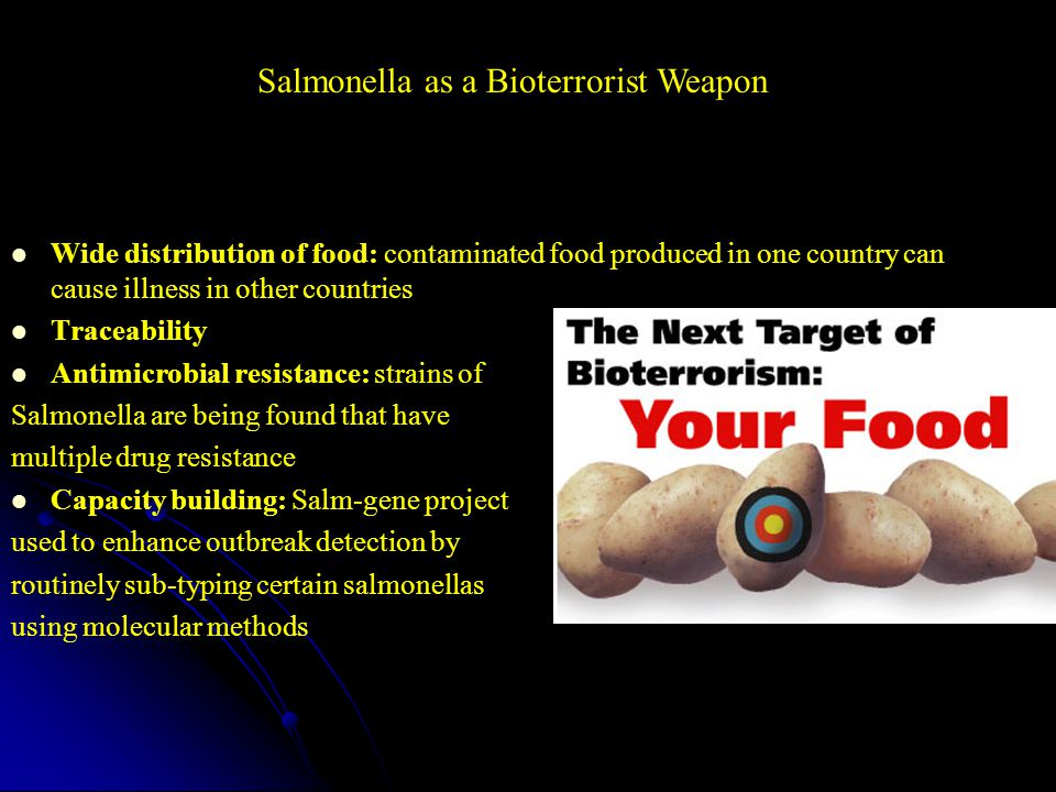 Salmonella as a Bioterrorist Weapon