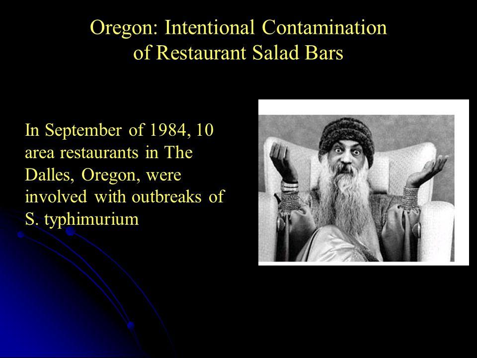 Oregon: Intentional Contamination of Restaurant Salad Bars