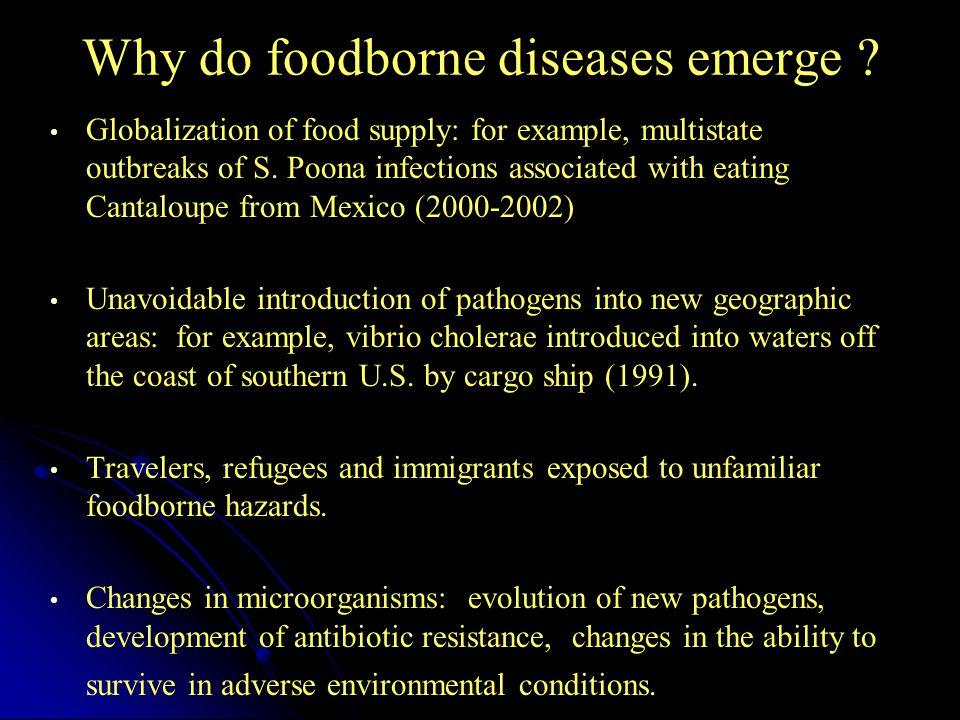 Why do foodborne diseases emerge
