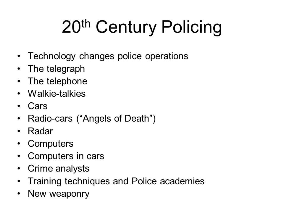 20th Century Policing Technology changes police operations