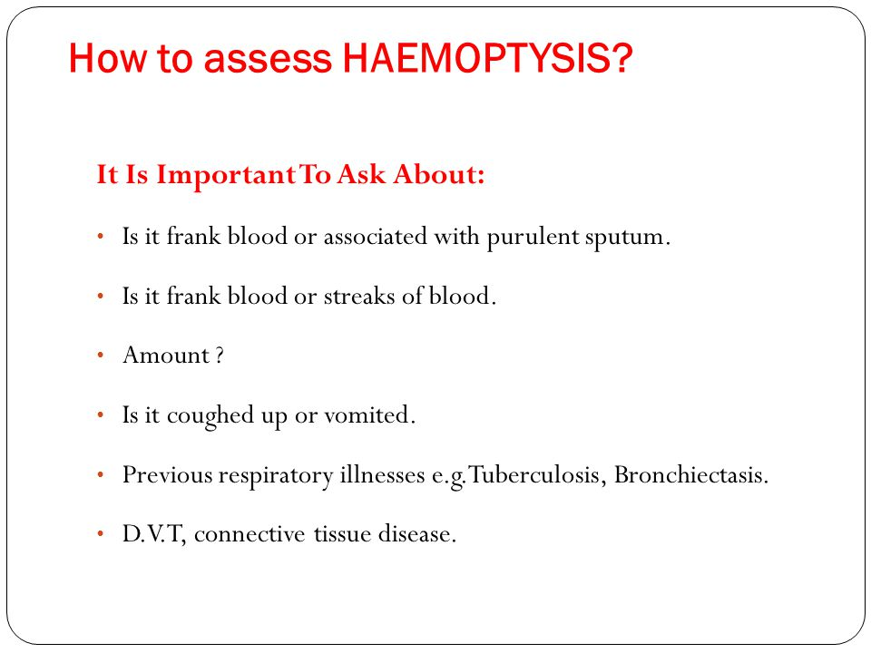 How to assess HAEMOPTYSIS