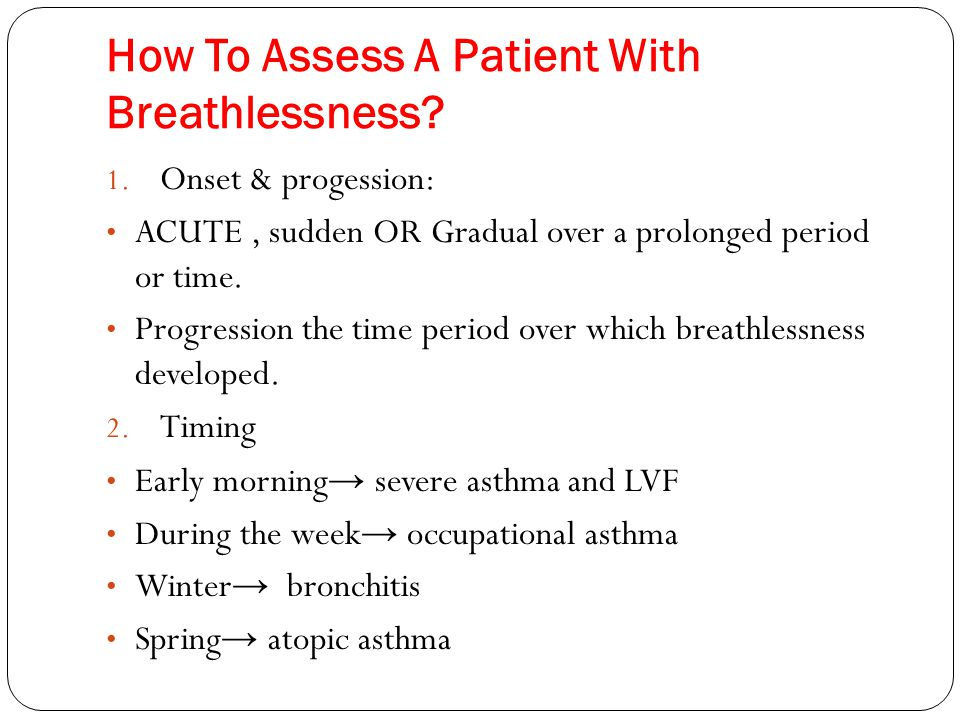 How To Assess A Patient With Breathlessness