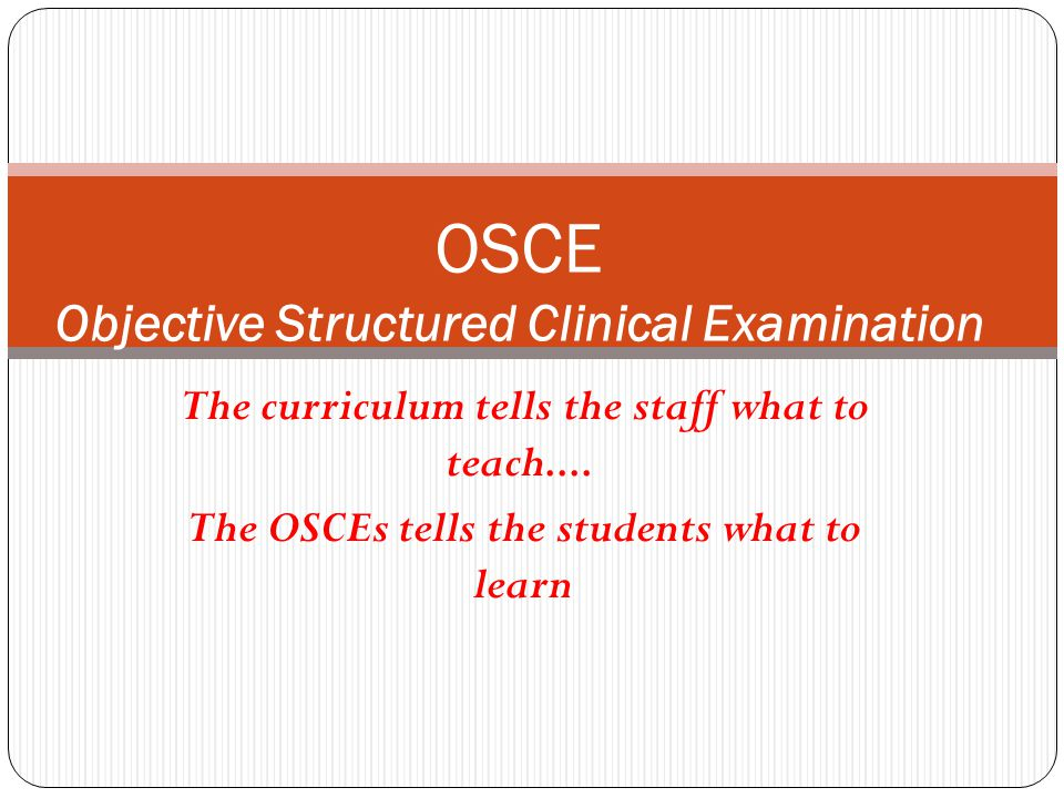 OSCE Objective Structured Clinical Examination