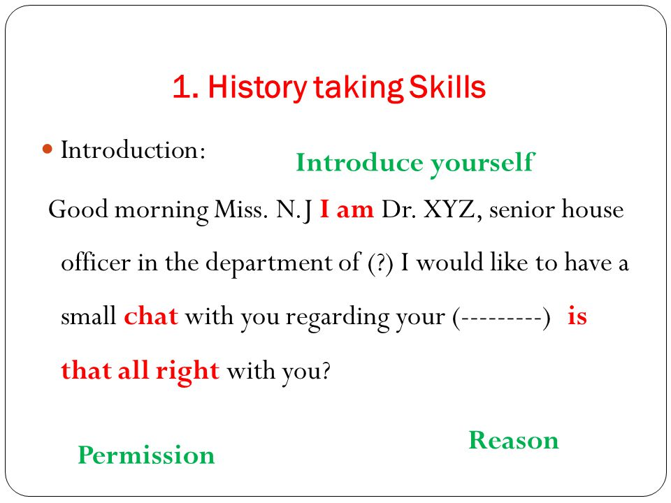 1. History taking Skills Introduction: