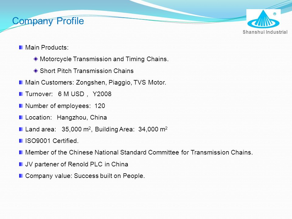 Company Profile Main Products: