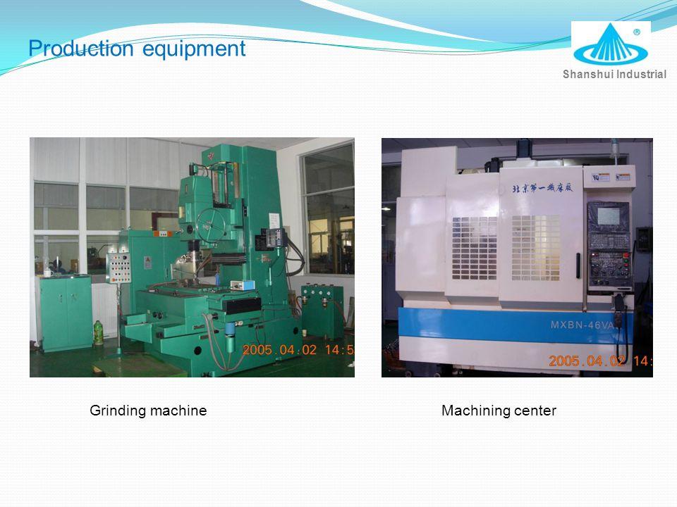 Production equipment Grinding machine Machining center