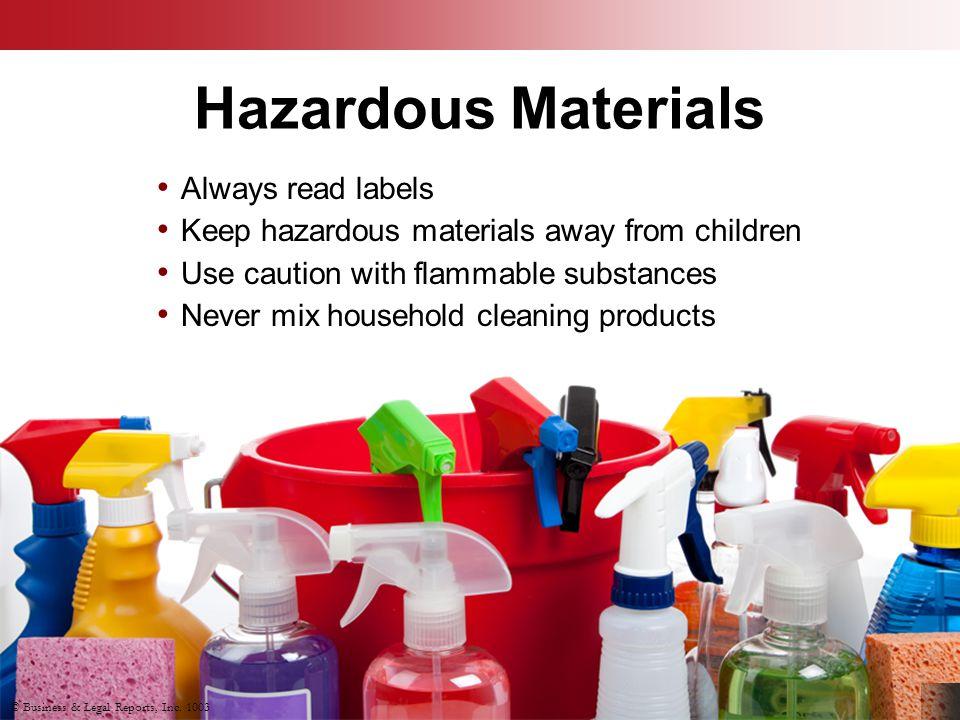 Hazardous Materials Always read labels