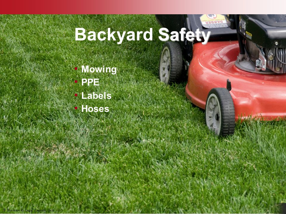 Backyard Safety Mowing PPE Labels Hoses Slide Show Notes