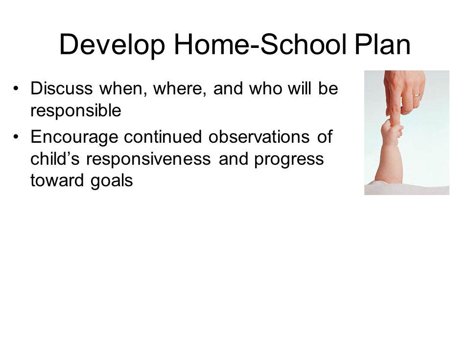 Develop Home-School Plan