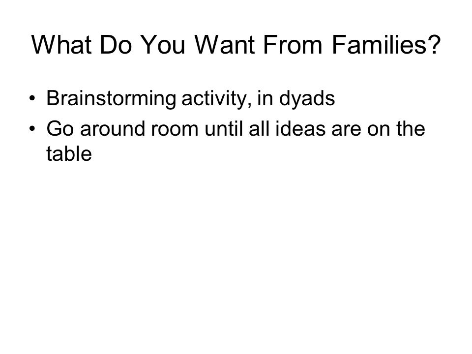What Do You Want From Families