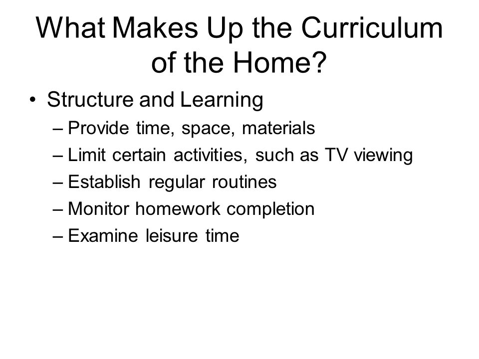 What Makes Up the Curriculum of the Home