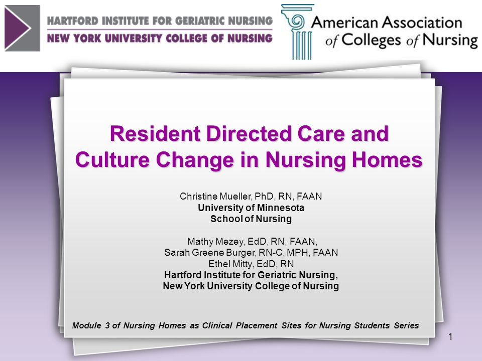 Resident Directed Care and Culture Change in Nursing Homes