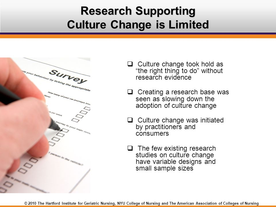 Research Supporting Culture Change is Limited
