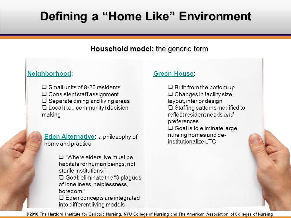 Defining a Home Like Environment