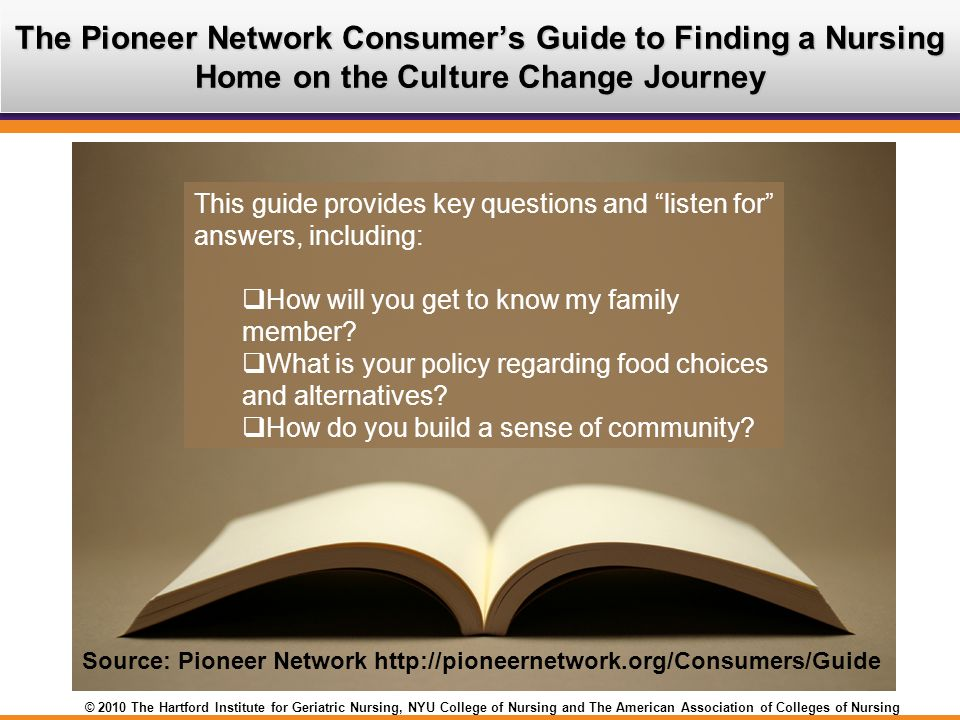 The Pioneer Network Consumer's Guide to Finding a Nursing Home on the Culture Change Journey