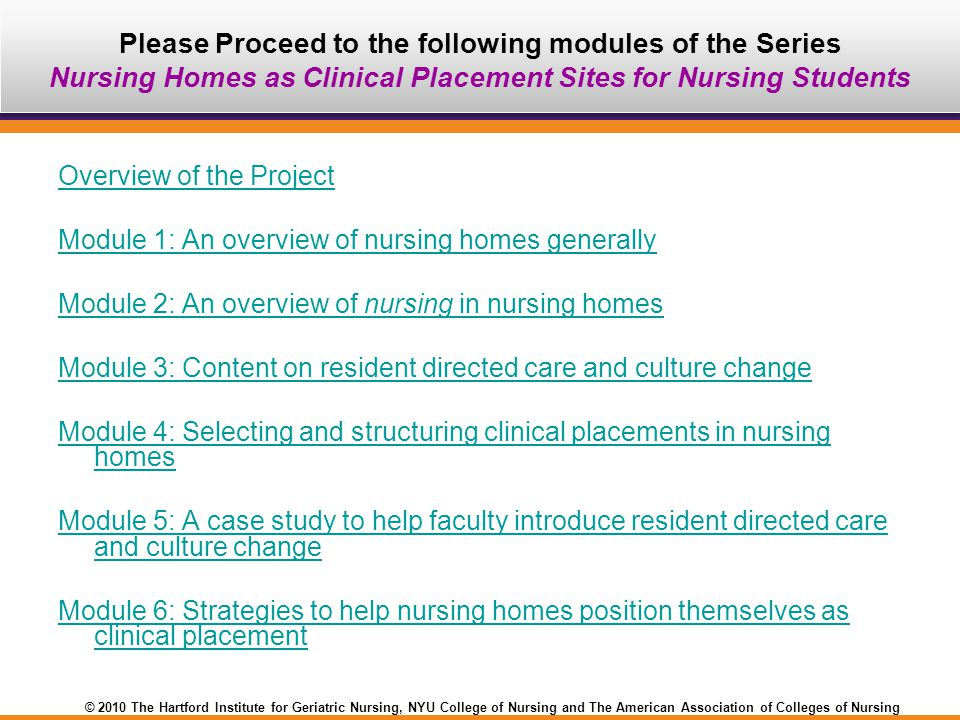 Please Proceed to the following modules of the Series Nursing Homes as Clinical Placement Sites for Nursing Students