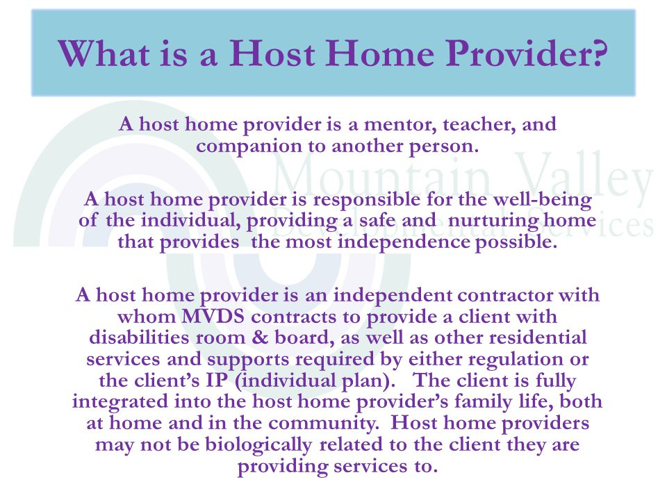 What is a Host Home Provider
