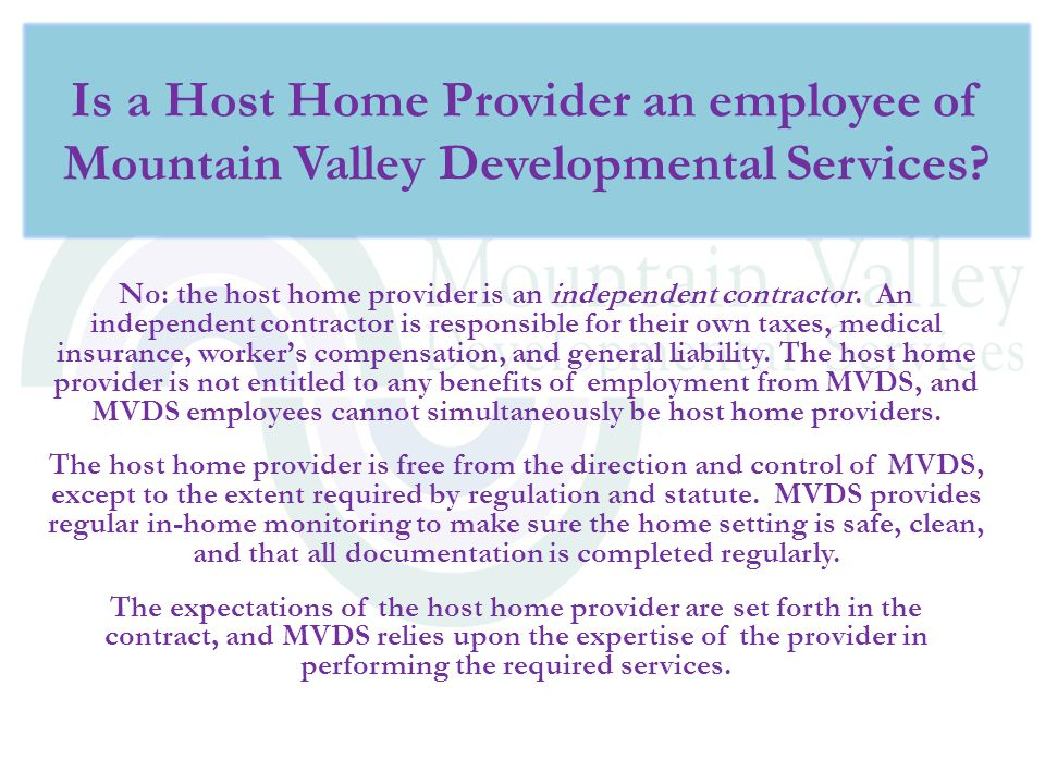 Is a Host Home Provider an employee of Mountain Valley Developmental Services