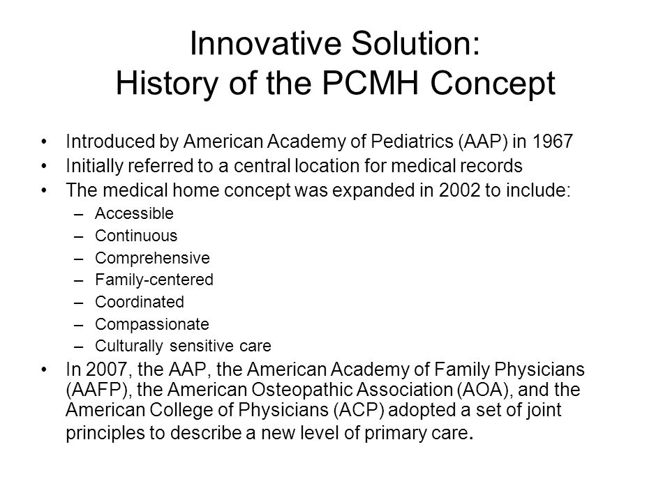 Innovative Solution: History of the PCMH Concept