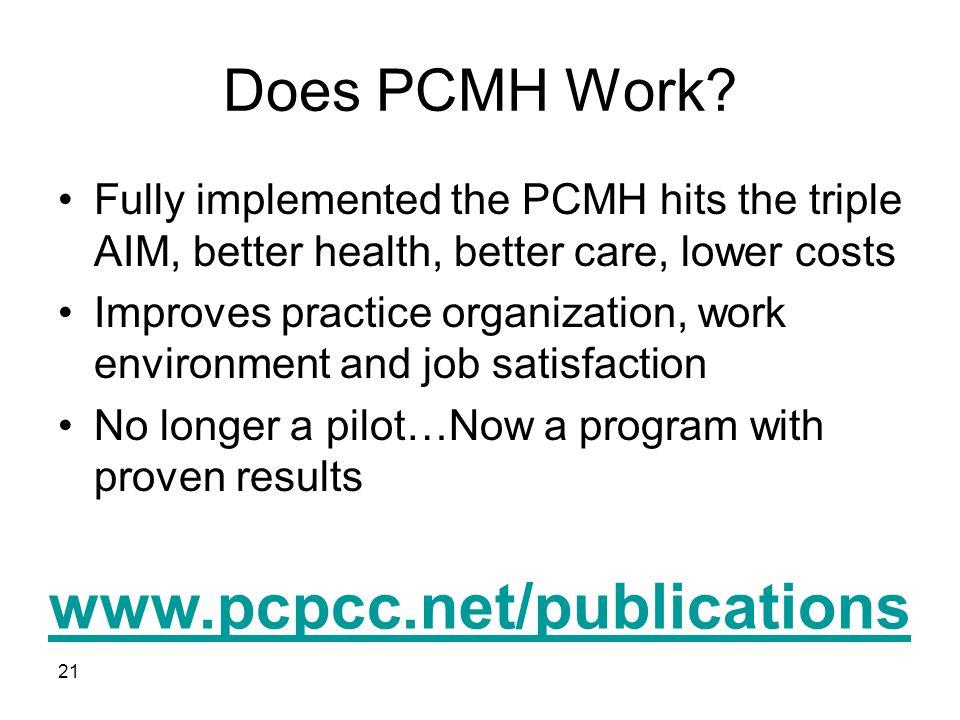www.pcpcc.net/publications Does PCMH Work