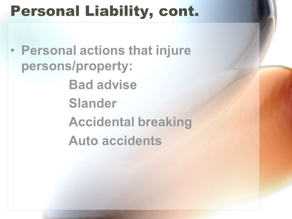 Personal Liability, cont.