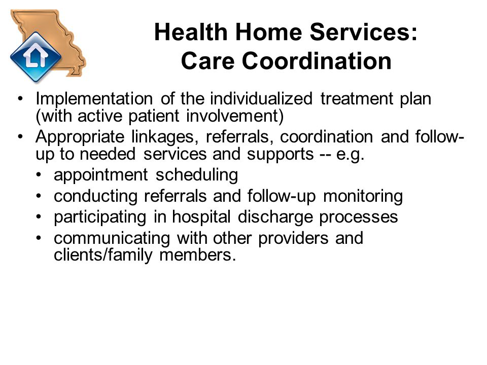 Health Home Services: Care Coordination