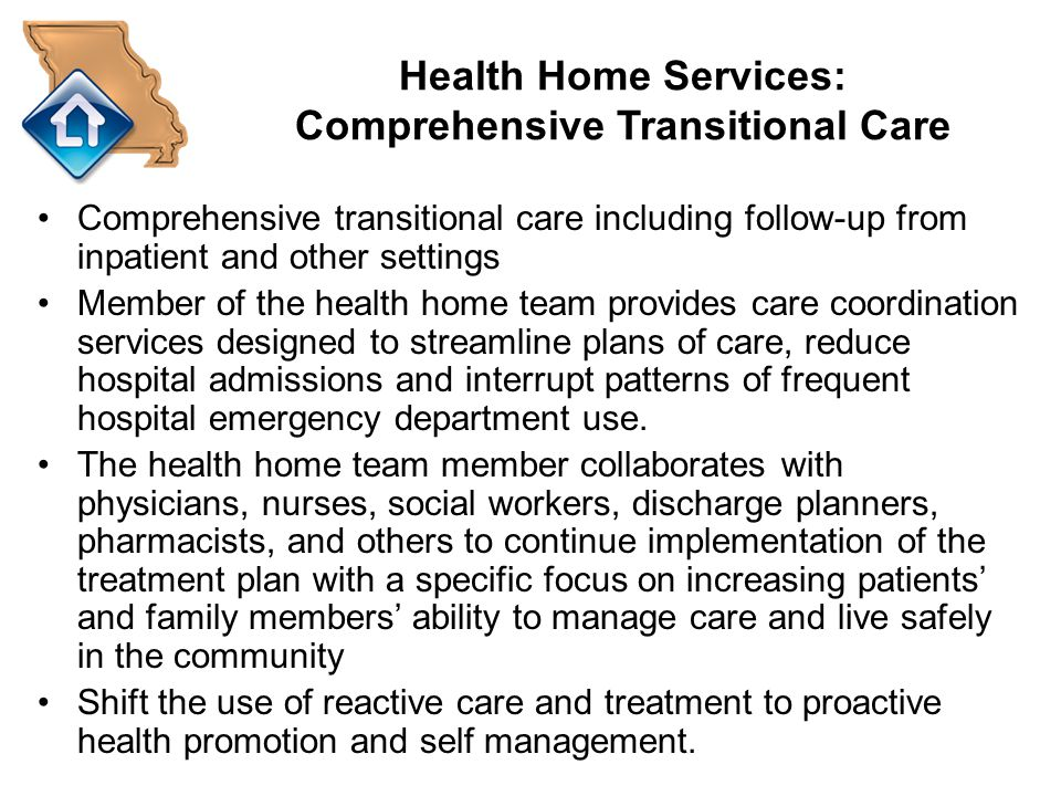 Health Home Services: Comprehensive Transitional Care