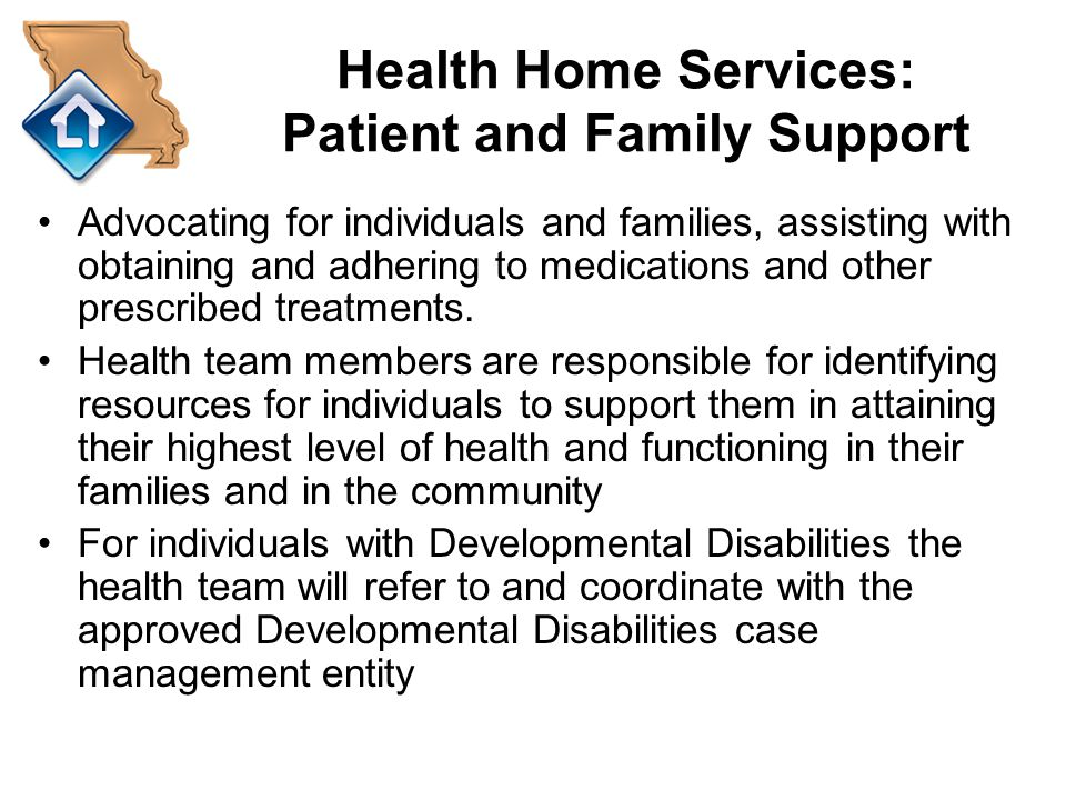 Health Home Services: Patient and Family Support
