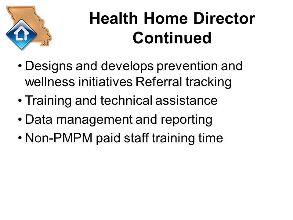 Health Home Director Continued