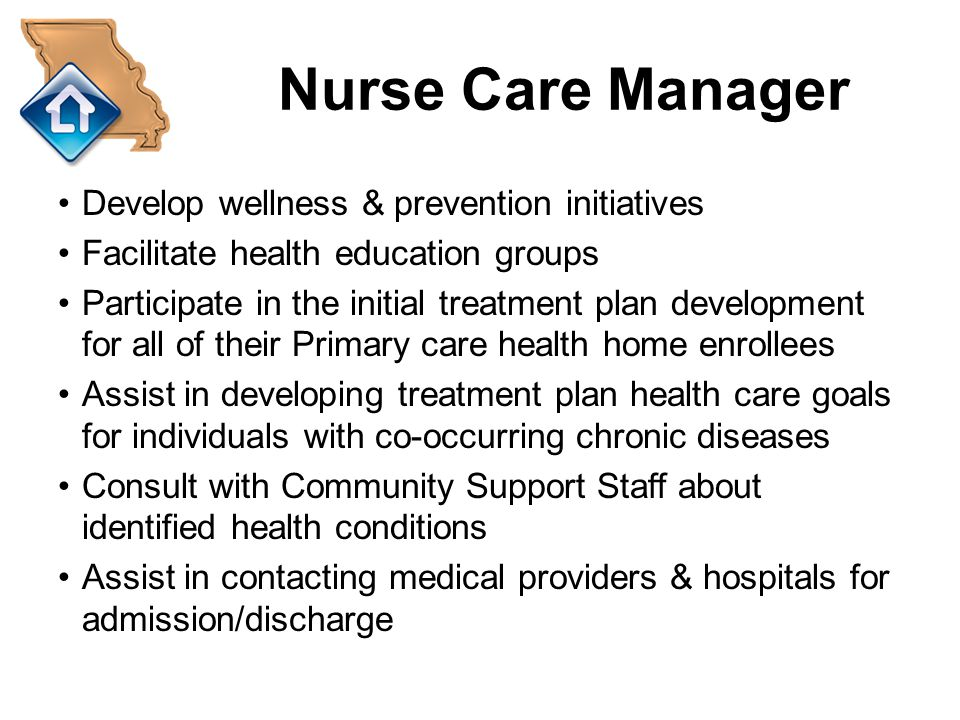 Nurse Care Manager Develop wellness & prevention initiatives