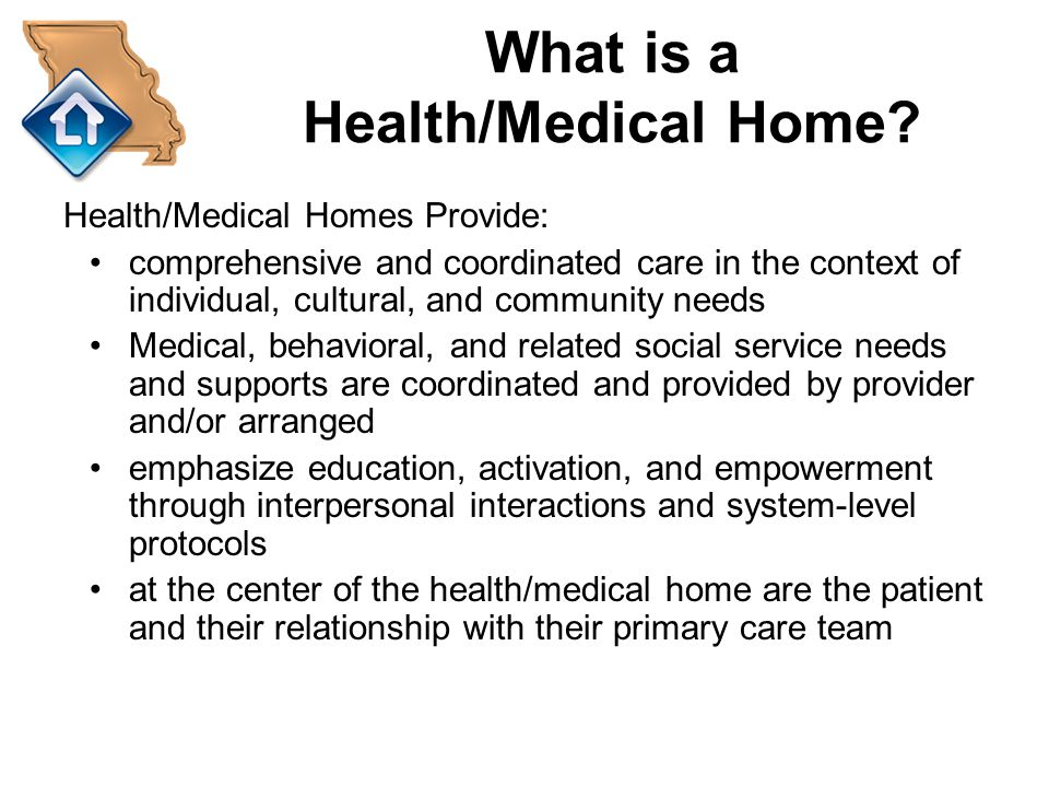 What is a Health/Medical Home